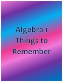 Algebra 1 Things to Remember