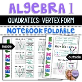 Algebra 1 - Transformations of Quadratic Functions - Vertex Form - Foldable