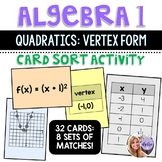 Algebra 1 - Transformations of Quadratic Functions Vertex Form Task Cards