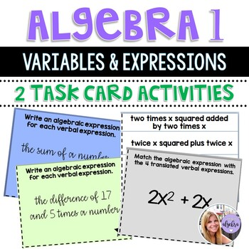 Algebra 1 - Translating Variables and Expressions Task Cards and Matching Game