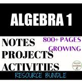 Algebra 1 Ultimate Teacher Resource Bundle