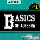 Algebra 1 Unit 1 {Basics of Algebra}