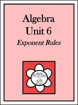 Algebra 1 Curriculum - Unit 6: Exponent Rules