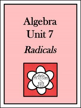 Algebra 1 Curriculum - Unit 7: Radicals