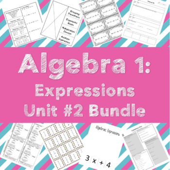 Algebra 1 Unit Bundle #2: Expressions