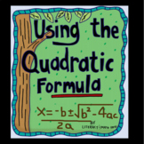 Algebra 1: Using the Quadratic Formula