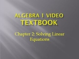 Algebra 1 Video Textbook: Chapter 2 Solving Linear Equations
