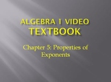 Algebra 1 Video Textbook: Chapter 5 Properties of Exponents