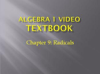 Algebra 1 Video Textbook: Chapter 9 Radicals