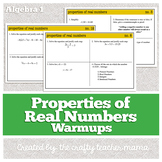 Warm Ups: Properties of Real Numbers: Algebra 1 (Common Core standards)
