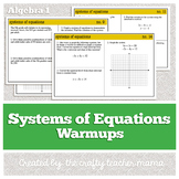 Warm Ups: Systems of Equations: Algebra 1 (Common Core)
