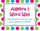 Algebra 1 Word Wall for ELLs