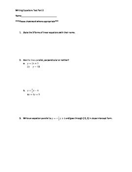 Algebra 1 Writing Equations of Parallel and Perpendicular Lines Test