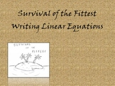 Algebra 1 Writing Linear Equations - Survival of the Fitte