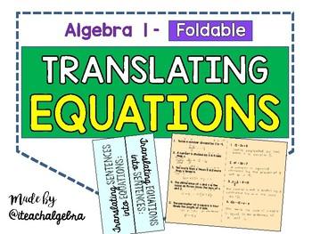 Algebra 1 - Writing and Translating Equations Foldable