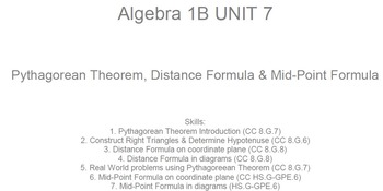 HS [Remedial] Algebra 1B UNIT 7: Pythagorean Theorem+ (5 w