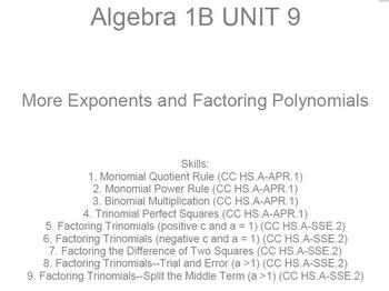 HS [Remedial] Algebra 1B UNIT 9: Exponents + Factoring (5 wrkshts;7 quizzes)