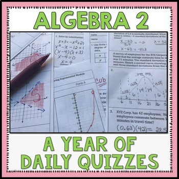 Algebra 2: A Year of Daily Quizzes Bundle