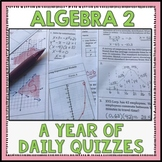 Algebra 2 A Year of Daily Quizzes