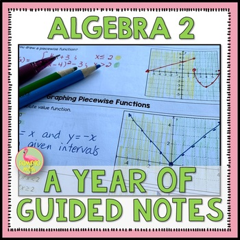 Algebra 2 A Year Of Guided Notes
