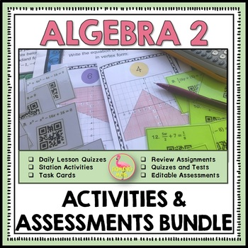 Algebra 2: A Year of Review, Quizzes, and Tests Bundle