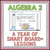 Algebra 2 A Year of SMART Board® Lessons