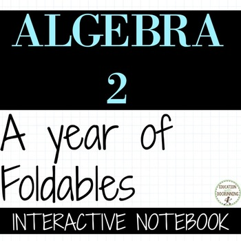 Algebra 2 A year of notes mega bundle including trigonometry SAVE 75%