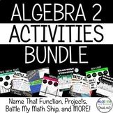 Algebra 2 Activities Bundle
