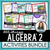 Algebra 2 Curriculum: Activities Bundle