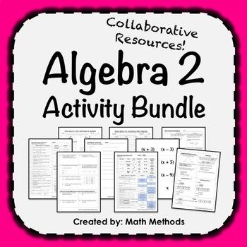 Algebra 2 Activity Bundle: Encourage Collaboration!