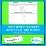 Algebra 2:  Activity Sheet on Applying the Remainder and F