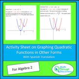 Algebra 2:  Activity Sheet on Graphing Quadratic Functions