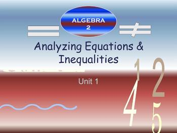 Algebra 2 - Analyzing Equations and Inequalities {Bundle}