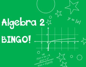 Algebra 2 BINGO!