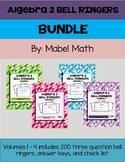 Algebra 2 Bell Ringer Bundle: Volumes 1 - 4