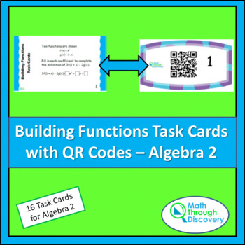 Algebra 2:  Building Functions Task Cards with QR codes
