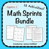 Algebra 2 Activities Bundle: Math Sprints!