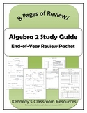 Algebra 2 / Common Core 3 End-of-Year Review Packet