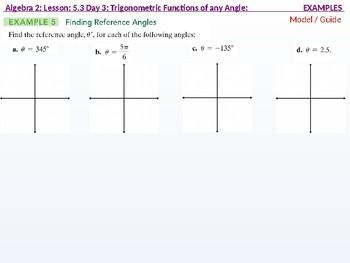 Algebra 2: CU 10: 5.3 Day 3: Trigonometric Functions of any Angle