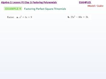 Algebra 2: CU 2: P.5 Day 3: Factoring Polynomials