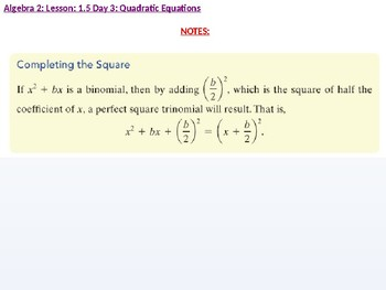 Algebra 2: CU 3: 1.5 Day 3: Quadratic Equations