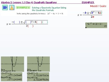 Algebra 2: CU 3: 1.5 Day 4: Quadratic Equations
