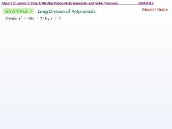 Algebra 2: CU 4 and 5: 3.3 Day 1: Dividing Polynomials: