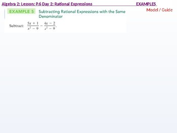 Algebra 2: CU 6: P.6 Day 2: Rational Expressions