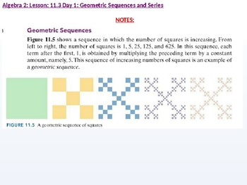 Algebra 2: CU 8: 11.3 Day 1: Geometric Sequences and Series