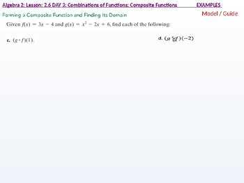 Algebra 2: CU 9: 2.6 Day 3: Combinations of Functions; Composite Functions