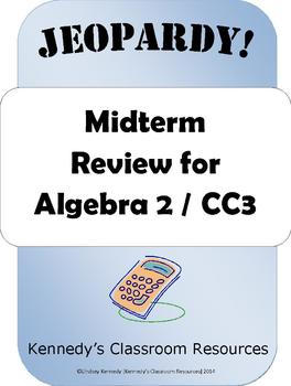 Algebra 2 / Common Core 3 Midterm Jeopardy Review