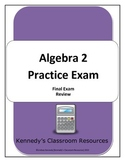 Algebra 2 / Common Core 3 Practice Test