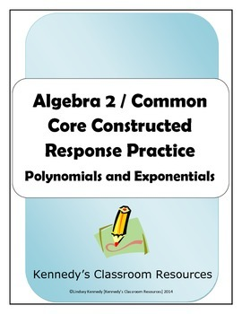 Algebra 2 / Common Core Constructed Response: Polynomials and Exponentials