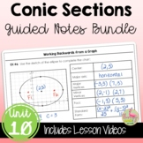 Conic Sections Guided Notes (Algebra 2 - Unit 10)